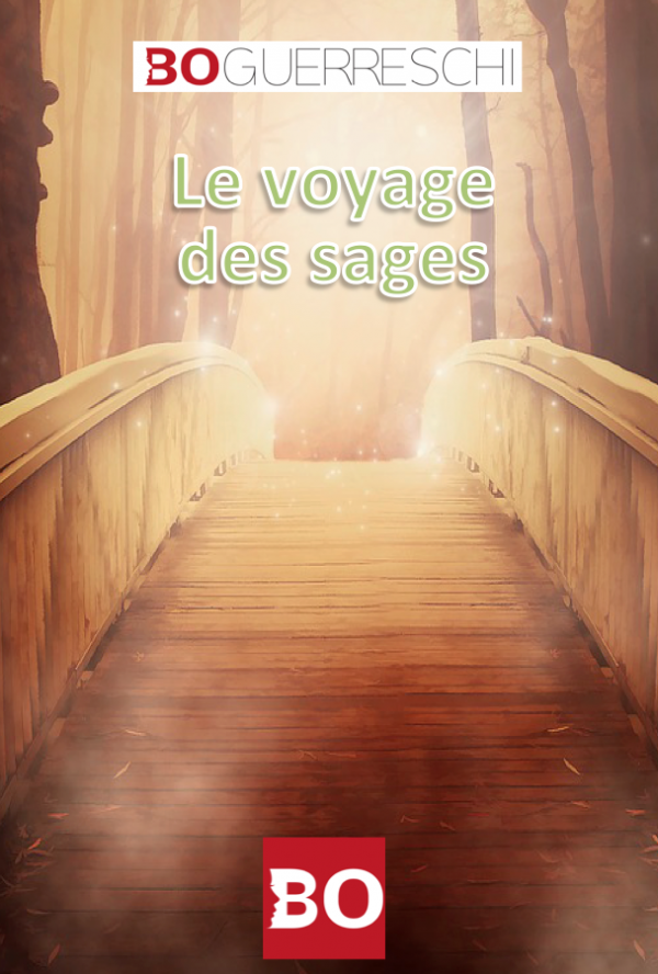 Le voyage des sages